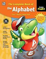 The Complete Book of the Alphabet, Grades Pk - 1 (Complete Book of…)