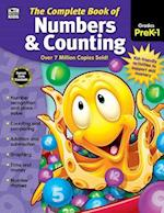Complete Book of Numbers & Counting, Grades Pk - 1 (Complete Book of…)