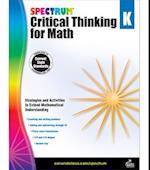 Spectrum Critical Thinking for Math, Grade K (Spectrum)
