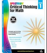 Spectrum Critical Thinking for Math, Grade 1 (Spectrum)