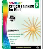 Spectrum Critical Thinking for Math, Grade 2 (Spectrum)