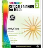 Spectrum Critical Thinking for Math, Grade 3 (Spectrum)