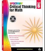 Spectrum Critical Thinking for Math, Grade 6 (Spectrum)