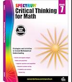 Spectrum Critical Thinking for Math, Grade 7 (Spectrum)