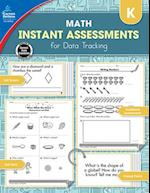 Instant Assessments for Data Tracking Math Grade K (Instant Assessments for Data Tracking)