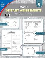 Instant Assessments for Data Tracking Math Grade 4 (Instant Assessments for Data Tracking)