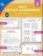 Instant Assessments for Data Tracking Math Grade 5 (Instant Assessments for Data Tracking)