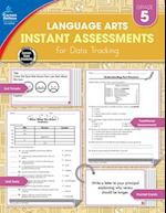 Instant Assessments for Data Tracking Language Arts,Grade 5 (Instant Assessments for Data Tracking)