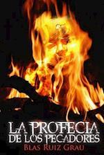 La Profecia de Los Pecadores af Blas Ruiz Grau