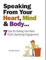 Speaking from Your Heart, Mind & Body...