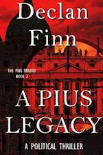 A Pius Legacy af Declan Finn