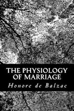 The Physiology of Marriage af Honore De Balzac