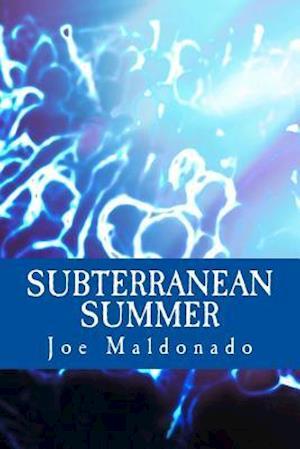 Subterranean Summer