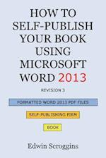 How to Self-Publish Your Book Using Microsoft Word 2013