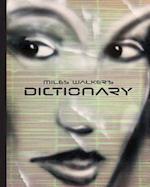 Miles Walker's Dictionary af Miles Walker
