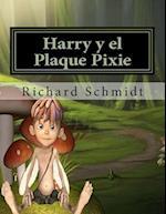 Harry y El Plaque Pixie