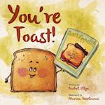You're Toast af Rachel Ellyn