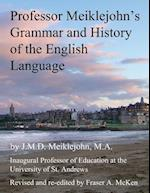 Professor Meiklejohn's Grammar and History of the English Language af J. M. D. Meiklejohn