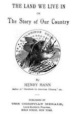 The Land We Live in af Henry Mann