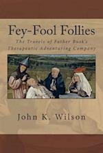 Fey-Fool Follies