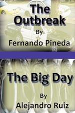 The Outbreak & the Big Day af Fernando Pineda, Alejandro Ruiz