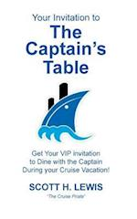 Your Invitation to the Captain's Table