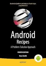 Android Recipes : A Problem-Solution Approach for Android 5.0
