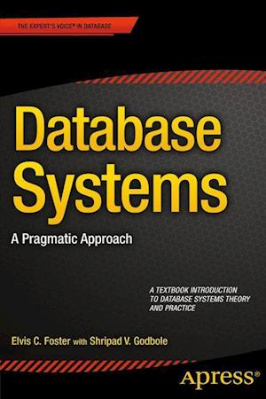 Database Systems : A Pragmatic Approach