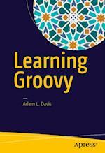 Learning Groovy af Adam L. Davis