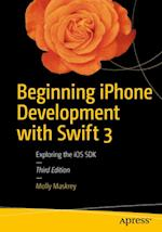 Beginning iPhone Development with Swift 3 af David Mark, Jeff LaMarche, Kim Topley