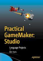 Practical GameMaker: Studio af Ben Tyers