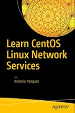 Learn CentOS Linux Network Services af Antonio Vazquez