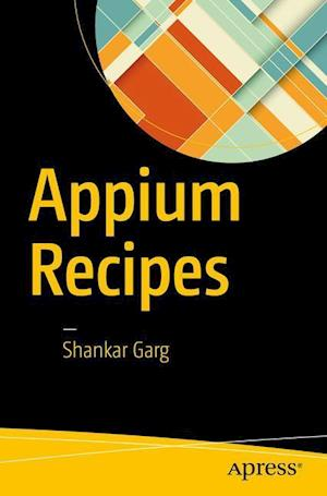 Bog, hæftet Appium Recipes af Shankar Garg