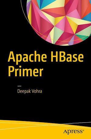 Bog, paperback Apache HBase Primer af Deepak Vohra