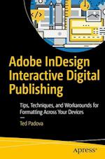 Adobe Indesign Interactive Digital Publishing af Ted Padova