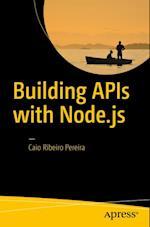 Building APIs with Node.js af Caio Ribeiro Pereira
