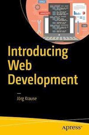Bog, hæftet Introducing Web Development af Jörg Krause
