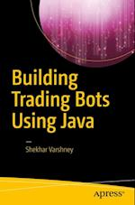 Building Trading Bots Using Java af Shekhar Varshney