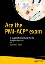 Ace the PMI-ACP(R) exam af Sumanta Boral