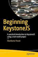 Beginning KeystoneJS : A practical introduction to KeystoneJS using a real-world project