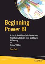 Beginning Power BI : A Practical Guide to Self-Service Data Analytics with Excel 2016 and Power BI Desktop