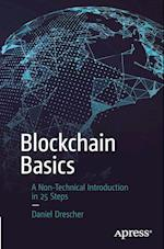 Blockchain Basics : A Non-Technical Introduction in 25 Steps