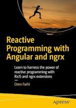 Reactive Programming with Angular and ngrx : Learn to Harness the Power of Reactive Programming with RxJS and ngrx Extensions