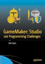 GameMaker: Studio 100 Programming Challenges af Ben Tyers