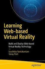 Learning Web-based Virtual Reality : Build and Deploy Web-based Virtual Reality Technology
