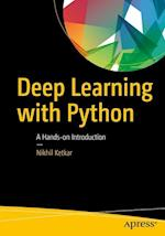 Deep Learning with Python : A Hands-on Introduction