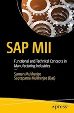 SAP MII : Functional and Technical Concepts in Manufacturing Industries