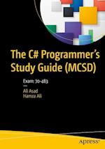 The C# Programmer's Study Guide (MCSD) : Exam: 70-483