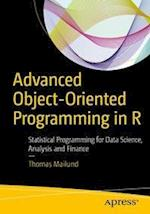 Advanced Object-Oriented Programming in R : Statistical Programming for Data Science, Analysis and Finance