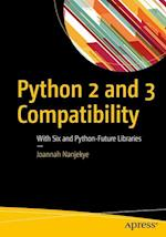 Python 2 and 3 Compatibility : With Six and Python-Future Libraries